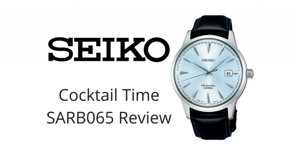 new styles 6d9fe f2c0a SEIKO Cocktail Time SARB065 Review - Visually appealing and ...